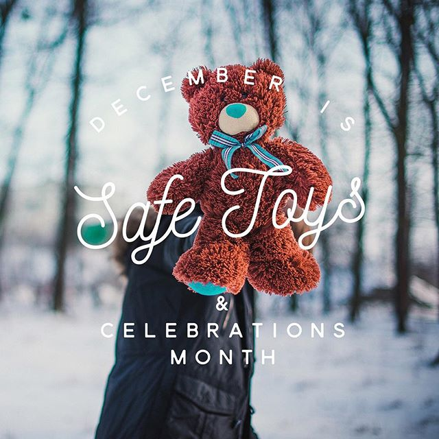 December is safe toys & celebrations month