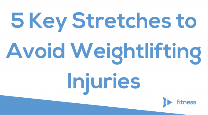 5 Key Stretches to Avoid Weightlifting Injuries