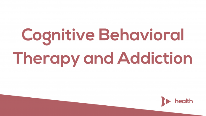 Here's How Cognitive Behavioral Therapy Helps You Overcome Addiction