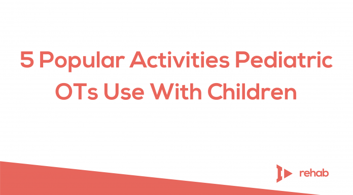 5 Popular Activities Pediatric OTs Use With Children