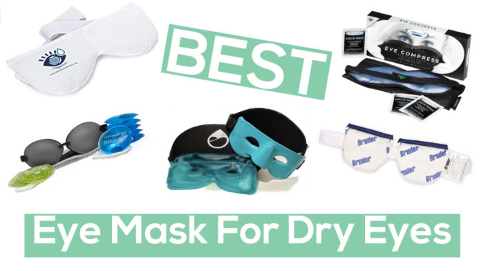 Best Dry Eye Masks for Warm Compress (2020)